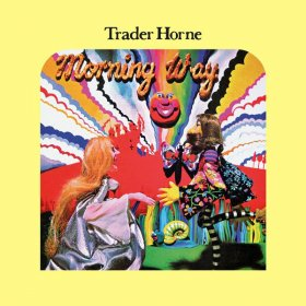 Trader Horne - Morning Way [Vinyl, LP]