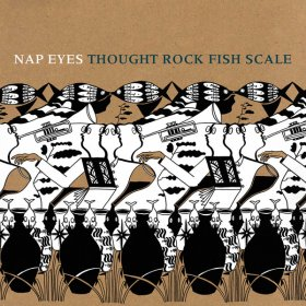 Nap Eyes - Thought Rock Fish Scale [Vinyl, LP]