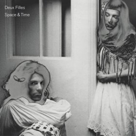 Deux Filles - Space & Time [CD]