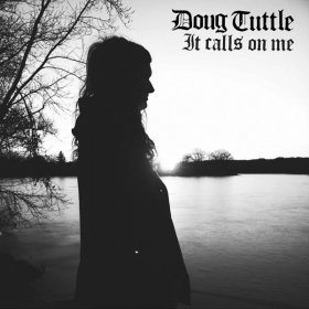 Doug Tuttle - It Calls On Me [CD]