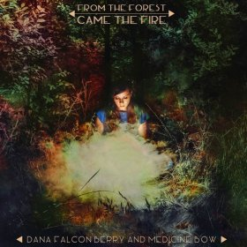 Dana Falconberry - From The Forest Came [Vinyl, LP]