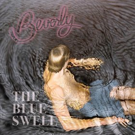 Beverly - The Blue Swell [Vinyl, LP]