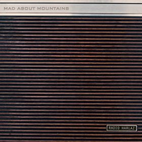 Mad About Mountains - Radio Harlaz [Vinyl, LP]