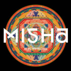 Misha - All We Will Become [Vinyl, LP]
