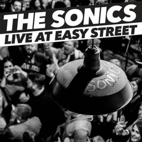 Sonics - Live At Easy Street [Vinyl, LP]