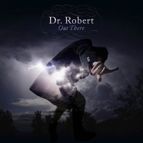 Dr Robert - Out There [Vinyl, LP]
