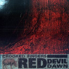 Crooked Fingers - Red Devil Dawn [CD]