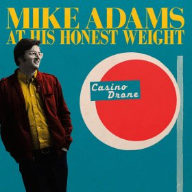 Mike Adams At His Honest Weight - Casino Drone [CD]