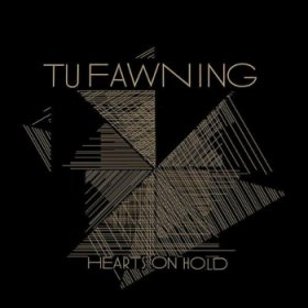 Tu Fawning - Hearts On Hold [Vinyl, LP]