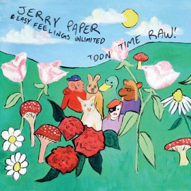 Jerry Paper - Toon Time Raw! [CD]