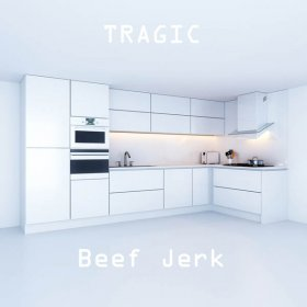 Beef Jerk - Tragic [Vinyl, LP]