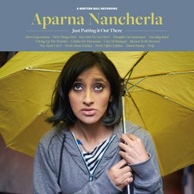 Aparna Nancherla - Just Putting It Out There [CD]