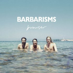Barbarisms - Browser [CD]