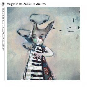 Margot & The Nuclear So And So's - The Bride On The Boxcar (Box) [5CD]
