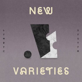 Lymbyc Systym - New Varieties [CDSINGLE]
