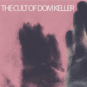 Cult Of Dom Keller - Goodbye To The Light [Vinyl, LP]