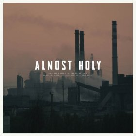 Atticus Ross / Leopold Ross / Bobby Krlic - Almost Holy (Ost) [Vinyl, LP]