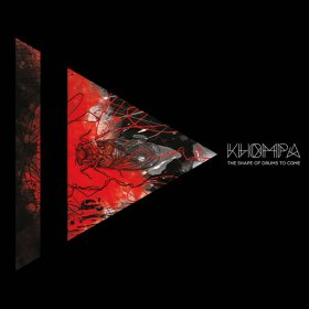 Khompa - The Shape Of Drums To Come [Vinyl, CD]