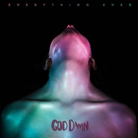 God Damn - Everything Ever [Vinyl, LP]