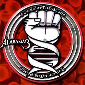 Alabama 3 - Power In The Blood (Red) [Vinyl, 2LP]