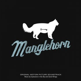 Explosions In The Sky & David Wingo - Manglehorn (Ost) [CD]