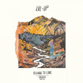 Lvl Up - Return To Love [Vinyl, LP]