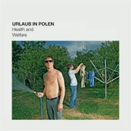 Urlaub In Polen - Health And Welfare [CD]