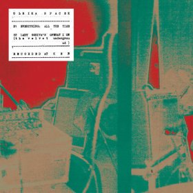 "Ulrika Spacek - Everything, All The Time [Vinyl, 7""]"