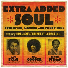 Various - Extra Added Soul: Crossover, Modern And Funky Soul [Vinyl, 2LP]