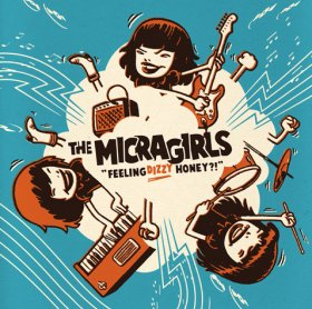 "Micragirls - Feeling Dizzy, Honey? [Vinyl, 12""]"