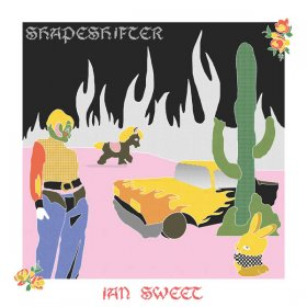 Ian Sweet - Shapeshifter [CD]