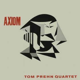 Tom Prehn Quartet - Axiom [Vinyl, LP]