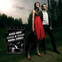 Anssi 8000 & Maria Stereo - Duel [CD]