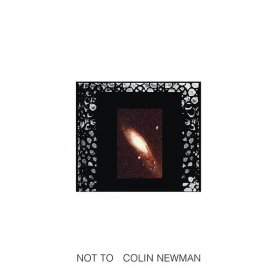 Colin Newman - Not To [2CD]
