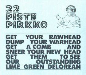 22 Pistepirkko - Lime Green Delorean [CD]
