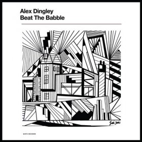 Alex Dingley - Beat The Babble [Vinyl, LP]