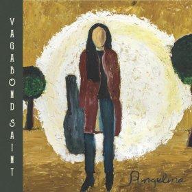 Angelina - Vagabond Saint [CD]