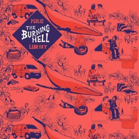 Burning Hell - Public Library [CD]