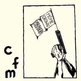 "CFM - Homegrown Paranoia [Vinyl, 7""]"