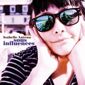 Isabella Antena - Sous Influences [CD]