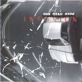 Busy Going Crazy - Infusion [CD]