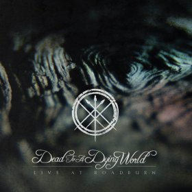 Dead To A Dying World - Live At Roadburn 2016 [Vinyl, LP]