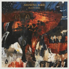 Shining Bird - Black Opal [CD]