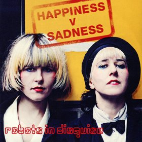 Robots In Disguise - Happiness Vs Sadness [CD]