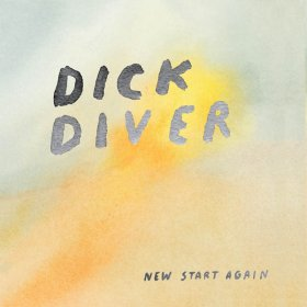 Dick Diver - New Start Again [Vinyl, LP]