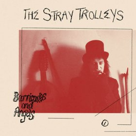 Stray Trolleys - Barricades And Angels [Vinyl, LP]