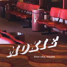 Moxie - Blue Sky, Maybe [CD]