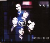 Vue - Pictures Of Me [CDSINGLE]