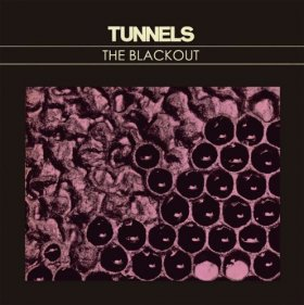 Tunnels - The Blackout [Vinyl, LP]