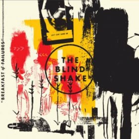 Blind Shake - Breakfast For Failures [CD]
